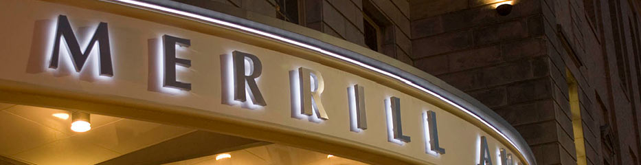 A close up on the marquee of Merrill Auditorium that says MERRILL